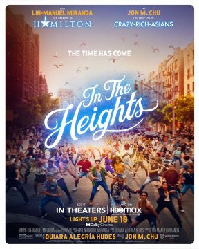 """In the Heights official poster """"In the Heights"""" to get released earlier than expected"""