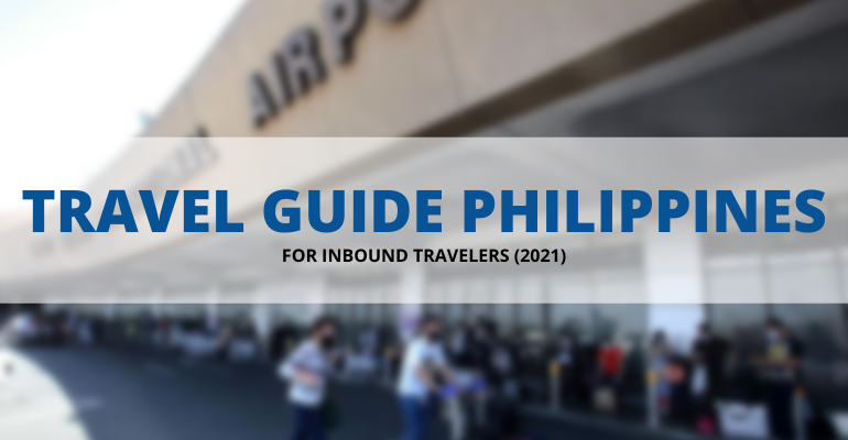 travel-guide-philippines-2021-requirements-eligibility